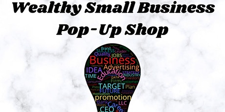 Wealthy small business pop-up shop tickets