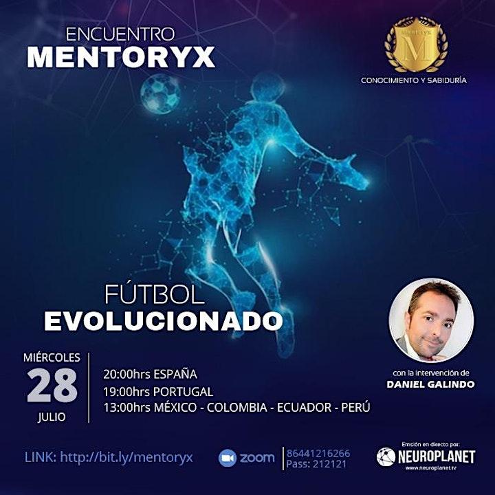 Imagen de Encuentro Mentoryx con Daniel Galindo  - Fútbol Evolucionado