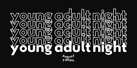 Young Adult Summer 4:12 Night tickets