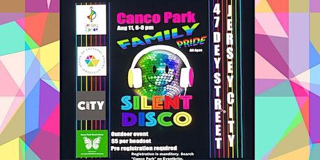2021 Canco Park SILENT DISCO Celebrating Family Pride tickets