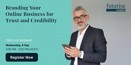 Branding your Online Business for Trust and Credibility tickets