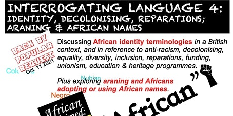 MondayXHS2021 Interrogating Language 4: Identity, Decolonising, Reparations tickets