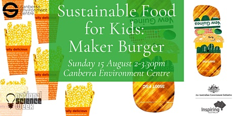 Sustainable Food for Kids: Maker Burger tickets