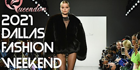 Fashion WeekEND Dallas Experience tickets