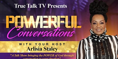POWERFUL Conversations With Arlisia Staley - Guest Artist Kimberly Michelle tickets