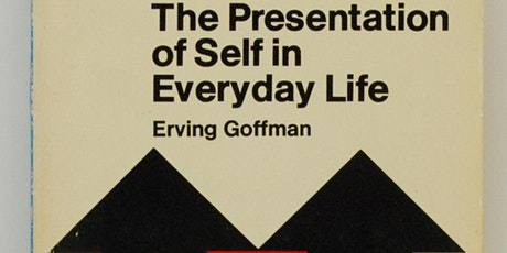 Books that Changed Humanity: The Presentation of Self in Everyday Life tickets