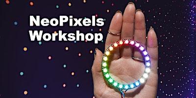 NeoPixels Workshop