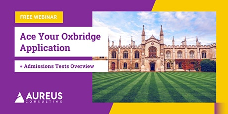 Ace Your Oxbridge Application and Admissions Tests tickets