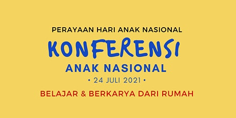 Konferensi Anak Nasional (KAN) 2021 tickets