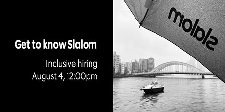 Get To Know Slalom - Inclusive Hiring tickets