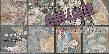 Mixed Media Collage & Play - Women's  ARTS for WELLNESS Workshop tickets