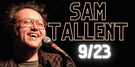 Comedy @ The Sparrow w/Sam Tallent tickets