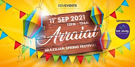 """ARRAIAL"" @KDV - BRAZILIAN SPRING  FESTIVAL tickets"