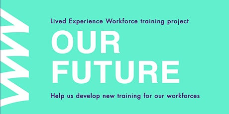 Our Future - AOD Consumer LEW Focus Group 03/08/2021 2pm-4pm tickets