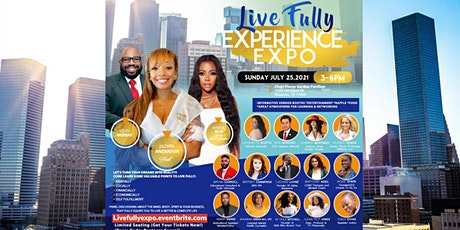 """""""Live Fully Experience Expo""""! tickets"""
