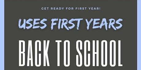 USES First Year Back to School Event tickets