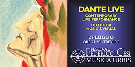 Dante Live: Contemporary Live Performance biglietti