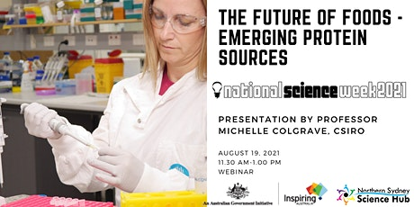 The Future of Food - Emerging Protein sources - Professor Michelle Colgrave tickets