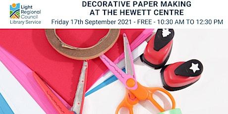 Decorative Paper Making @ Hewett Centre tickets