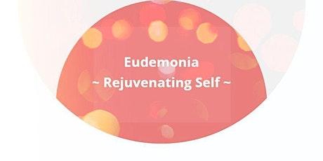 Eudemonia - Rejuvenating Self | Virtual Wellness / Yoga Session | 28 Aug tickets