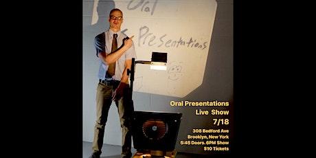 Oral Presentations Live Show at BKLYN Comedy Club tickets