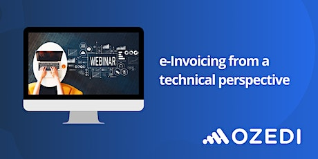 e-Invoicing: From a Technical Perspective tickets