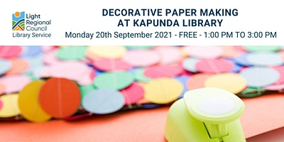 Decorative Paper Making @ Kapunda Library