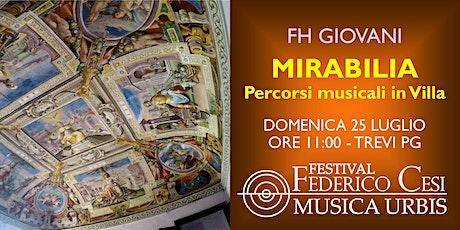 Mirabilia: percorsi musicali in Villa biglietti