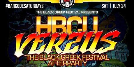 HBCU Verzuz: The Black Greek Festival After Party tickets