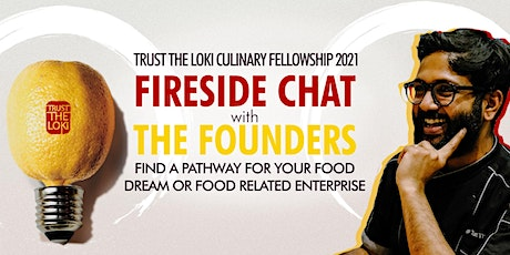TRUST THE LOKI - CULINARY FELLOWSHIP 2021 FIRESIDE CHAT WITH THE FOUNDERS biglietti