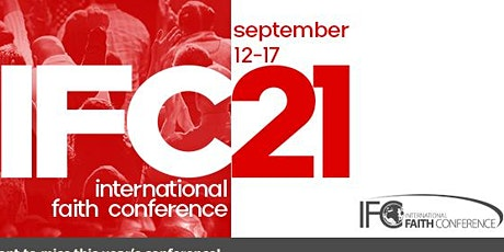 2021 International Faith Conference (host Dr. Bill Winston) tickets