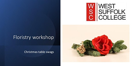 Floristry workshop -  Christmas Table Swags tickets