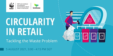 Circularity in Retail - Tackling the Waste Problem tickets