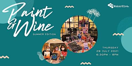 Paint & Wine: Summer Edition tickets