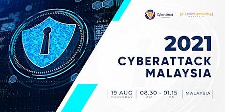 CyberAttack Malaysia Summit 2021 tickets