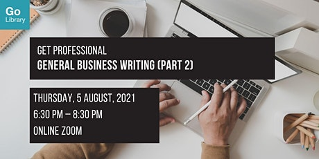 General Business Writing (Part 2) | Get Professional tickets