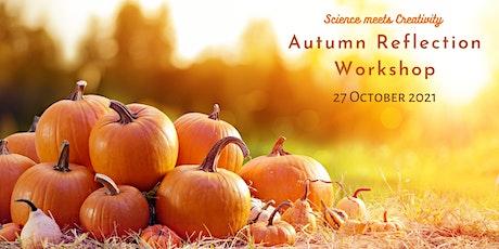 Autumn Reflection  - Online Workshop (Morning) entradas