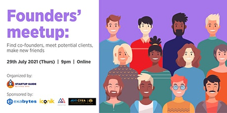 Founders' Meetup: Find Co-Founders, Meet Potential Clients, Make New Friend tickets