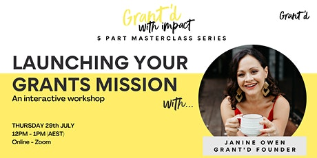 Launching your Grants Mission: An Interactive Masterclass tickets