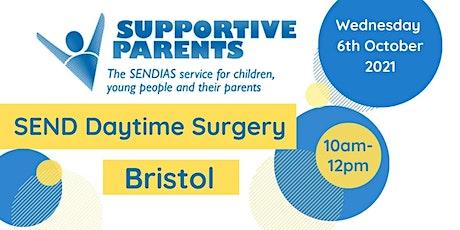 Bristol Daytime SEND Surgery - Wednesday 6th October tickets