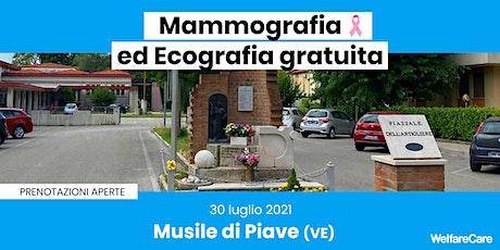 Mammografia ed Ecografia Gratuita - Musile di Piave (VE) - 30 luglio biglietti