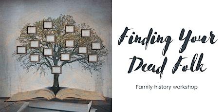 Finding Your Dead Folk tickets