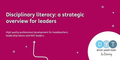 Disciplinary literacy: a strategic overview for leaders tickets
