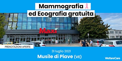 Mammografia ed Ecografia Gratuita – Musile di Piave (VE) – 31 luglio