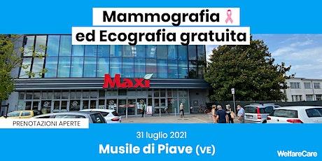 Mammografia ed Ecografia Gratuita - Musile di Piave (VE) - 31 luglio biglietti