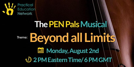 The PEN Pals Musical - Beyond all Limits tickets