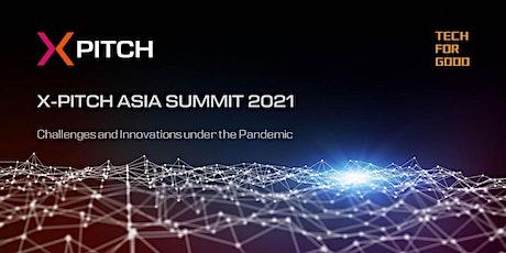 X-PITCH Asia Summit 2021 tickets