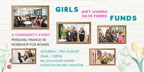 Girls Just Wanna Have Funds: Personal Finance 101 Workshop tickets
