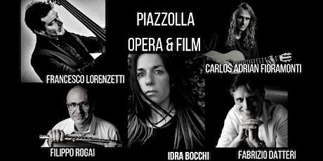 Piazzolla opera e film biglietti