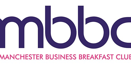 Manchester Business Breakfast Club Networking Meeting tickets